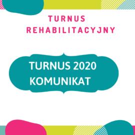 Komunikat – turnus 2020